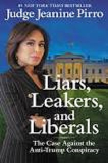 Liars, Leakers and liberals